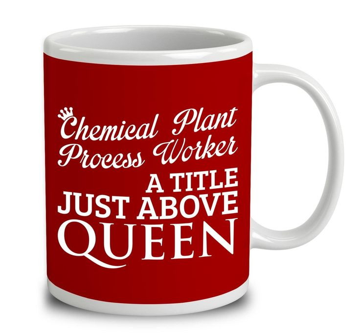 Chemical Plant Process Worker A Title Just Above Queen