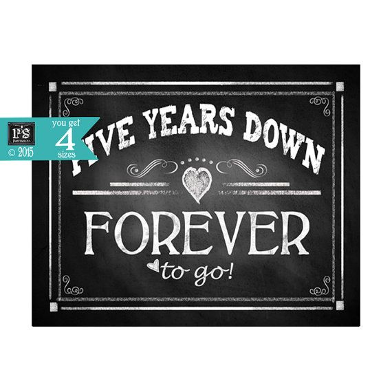 Printable 5th Anniversary FIVE years down FOREVER by PSPrintables