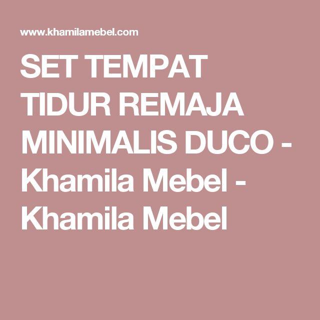 SET TEMPAT TIDUR REMAJA MINIMALIS DUCO - Khamila Mebel - Khamila Mebel