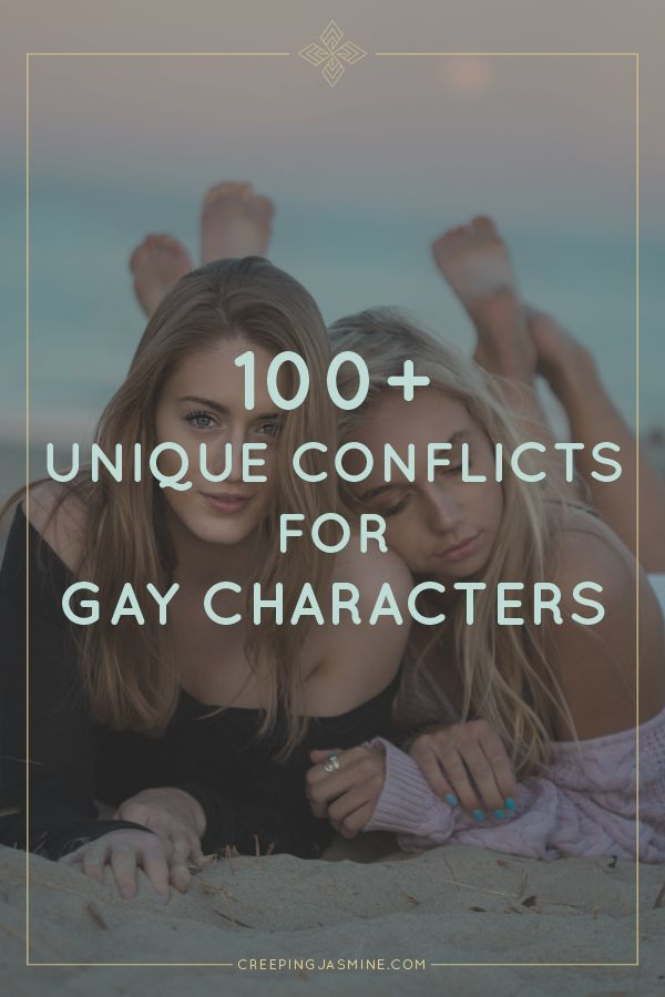 100+ Unique Conflicts for Gay Characters | Writing prompts for gay and lesbian fiction authors and novelists who want to write realistic, well-rounded LGBP characters. Pin it for later!
