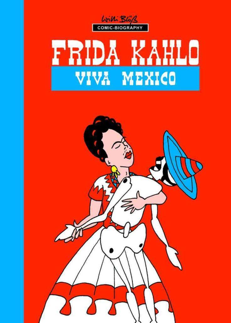 Frida Kahlo: Viva Mexico