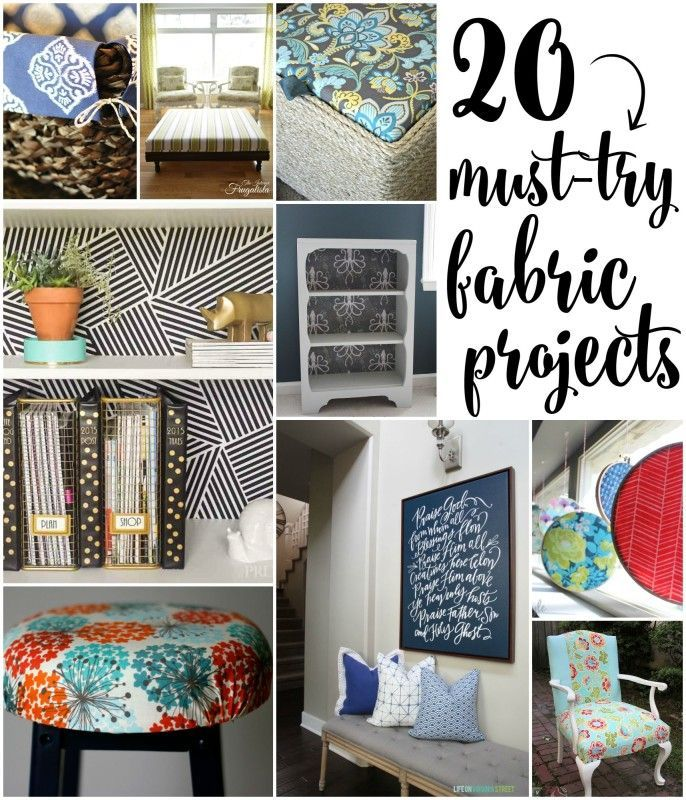 20 Must-Try Fabric Projects - House by Hoff