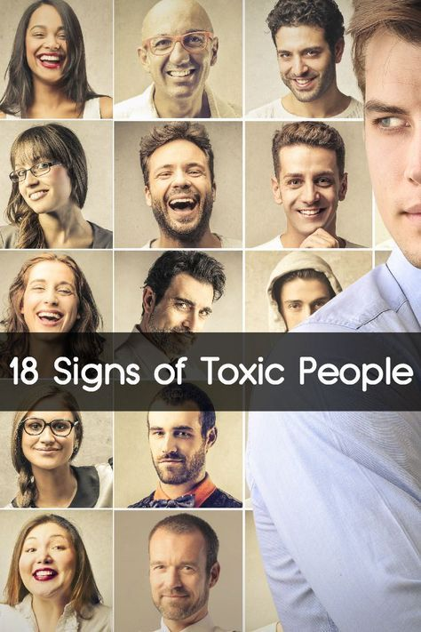 18 Signs of Toxic People. Be aware of the signs. Sometimes, especially when we love someone, we avoid seeing what is there. These points could help, at least they did for me.