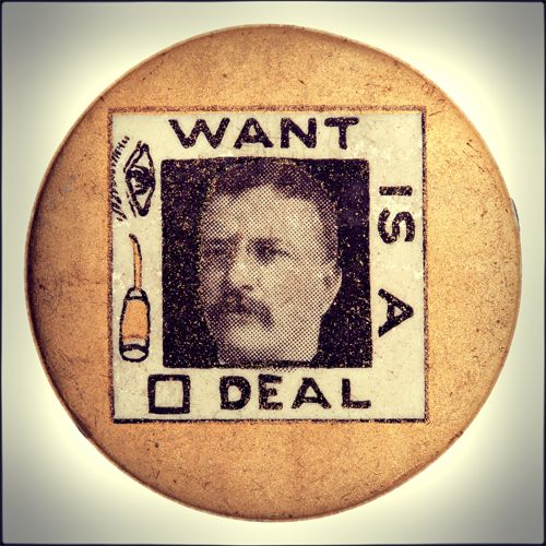 president theodore roosevelt s square deal Find your square deal the cornerstone of roosevelt's square deal policies are a series of acts designed roosevelt was the first president to focus on.