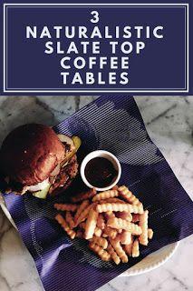 Smart Working is Hard Working: Slate Top Coffee Table