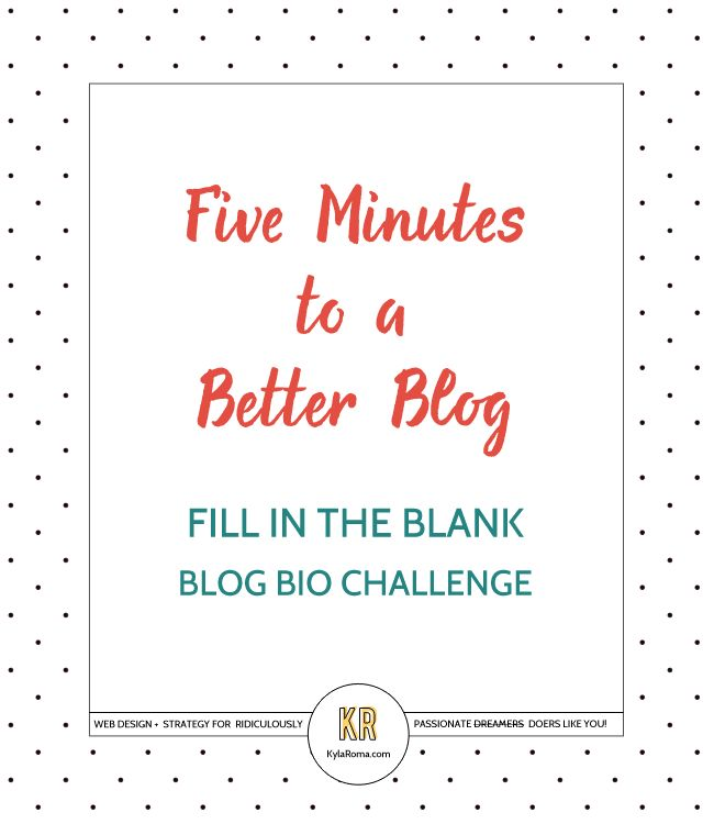Five Minutes to a Better Blog: Make Your Blog Bio Fascinating