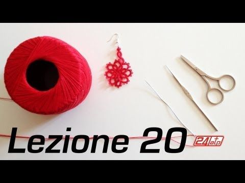▶ Chiacchierino Ad Ago - 20˚ Lezione Orecchino a Fiore Bijoux - Tutorial Needle Tatting Lessons - YouTube