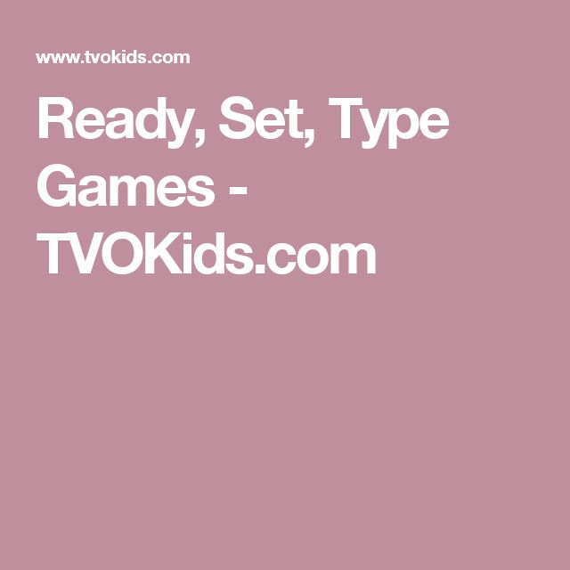 Ready, Set, Type Games - TVOKids.com