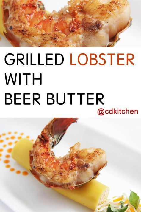 Recipe is made with unsalted butter, vanilla extract, white pepper, lobster tails, live Maine lobsters, lager beer, shallot, fresh thyme, kosher salt   http://CDKitchen.com