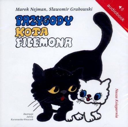 """Marek Nejman, Sławomir Grabowski, """"Przygody kota Filemona"""", Nasza Księgarnia, Warszawa 2008.  Jedna płyta CD, 6 godz.  Czyta Marian Opania."""