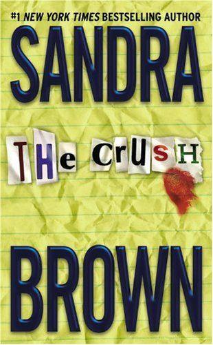 Bestseller Books Online The Crush Sandra Brown $7.99  - http://www.ebooknetworking.net/books_detail-0446613053.html