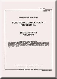 Lockheed SR-71A and SR-71B Aircraft Functional Check Flight  Procedures Manual,  SR-71-6CF-1, 1986
