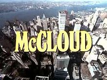 McCloud is an American television police drama that aired on NBC from 1970 to 1977. The title role is played by Dennis Weaver as Marshal Sam...
