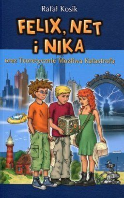 Felix, Net i Nika oraz Teoretycznie Możliwa Katastrofa. Tom 2 - Rafał Kosik