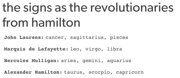 "Moment of truth. | 13 ""Hamilton"" Horoscopes From Tumblr You Didn't Know You Needed"