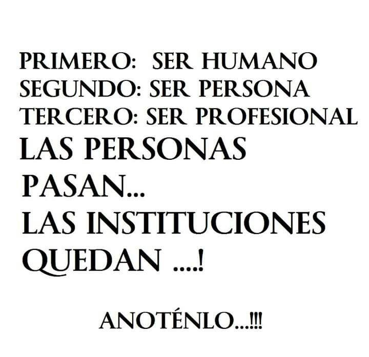 PRIMERO; SER HUMANO...