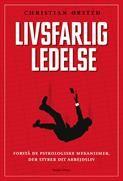 """""""LIVSFARLIG LEDELSE tager fat på otte myter, der har brændt sig fast i samfundet. Bogen kommer bl.a. omkring emnerne engagement, motivation, anerkendelse, team-spirit og giver sit bud på fremtidens ledere."""""""