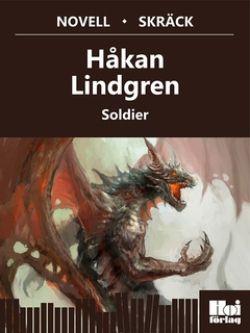 Soldier av  Håkan Lindgren hos Bokon