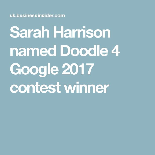 Sarah Harrison named Doodle 4 Google 2017 contest winner