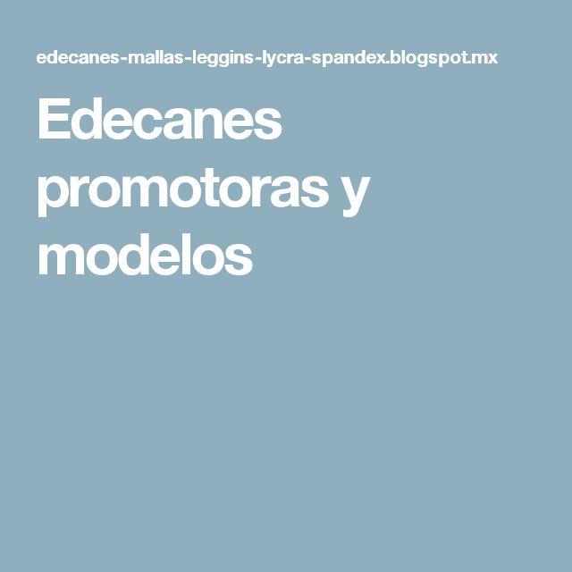 Edecanes promotoras y modelos