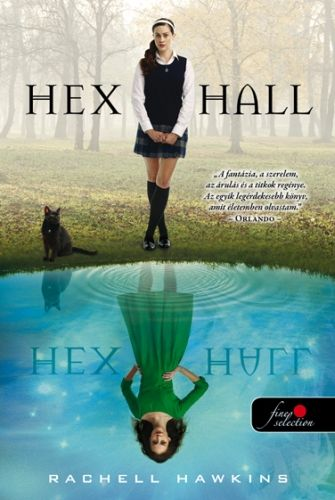 Rachel Hawkins: Hex Hall