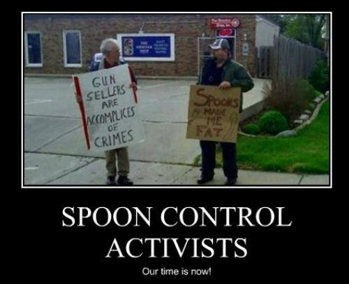 This is how it works.: Spoons Control, Laughing, Forks, Mondays, Guns Control Humor, Truths, So Funny, Gun Control, Motivation Pics 20