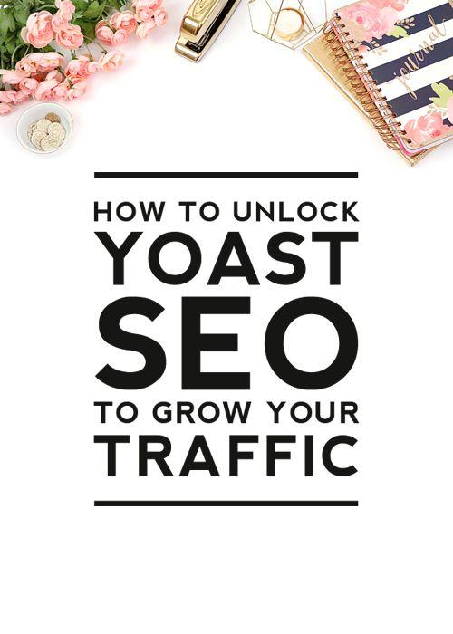 How to Unlock Yoast SEO to Grow Traffic
