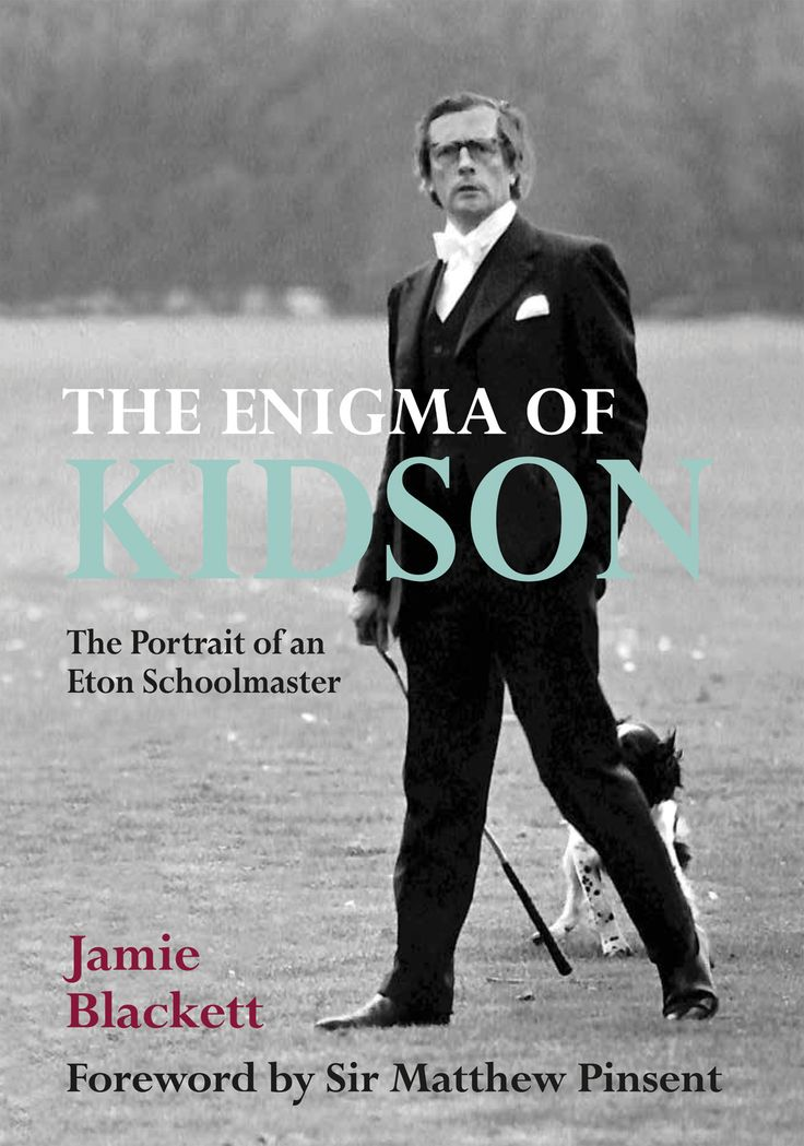 "With contributions from David Cameron, The Archbishop of Canterbury, Nat Rothschild, Dominic West and others, The Enigma of Kidson is the biography of ""inspirational and controversial"" history master. Available now http://www.quillerpublishing.com/the-enigma-of-kidson.html"