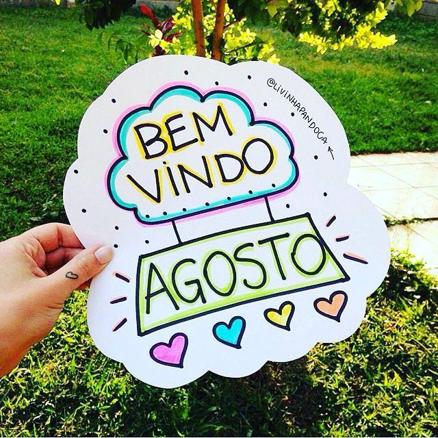 Seja bem vindo agosto ❤️ meu mês  bom diaaaa ☘