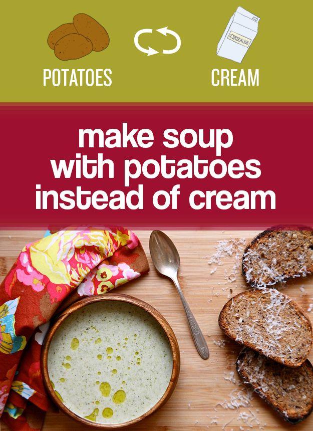 Utilice patatas o castañas de cajú (en lugar de la crema) para hacer sopas mezcladas suave y cremoso. | 27 Easy Ways To Eat Healthier