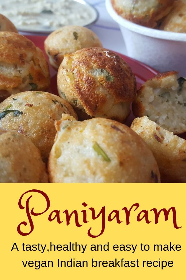 Vegetable Paniyaram A Vegan Breakfast From India Easy Vegan And