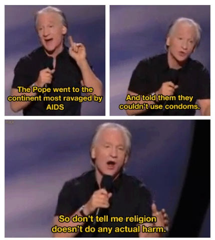 Bill Maher, LOL. I haven't been a nice person lately. And I could honestly care less. I hate Arizona and everyone in it xD.