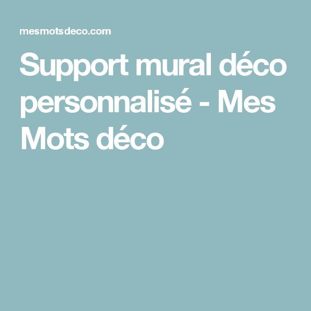 support mural dco personnalis mes mots dco
