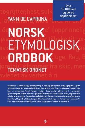 Hanne: Norsk etymologisk ordbok (gjerne brukt)