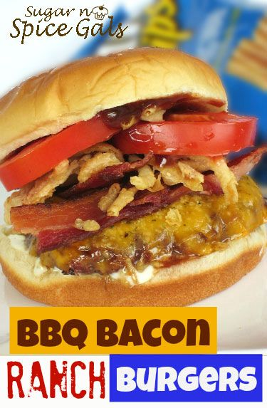 Spice Gals: BBQ Bacon Ranch Burgers | Between Two Slices of Bread ...