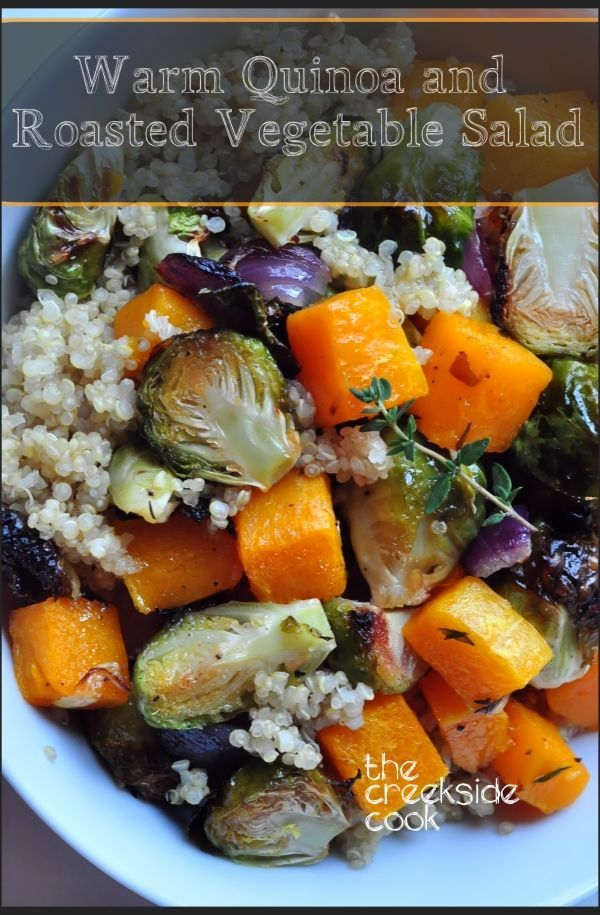 Healthy, high protein grains with roasted fall veggies and a bright vinaigrette: Warm Quinoa and Roasted Vegetable Salad on The Creekside Cook