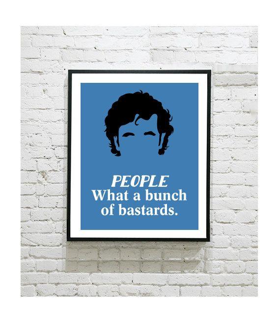 "IT Crowd Digital Art Print - Roy Trenneman - People, What a Bunch of Bastards - Chris O'Dowd - Minimalist - Fan Art - 8""x10"" Print by OutlineArt"