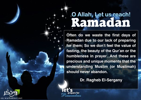 Oh Allah, Let us Reach Ramadan! ~ Information about Islam