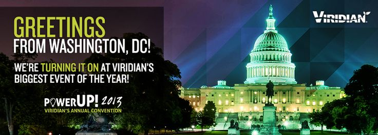 We are headed to Washington, DC for our annual convention - 2013! Thousands in attendance to network, be inspired, and motivated. www.Viridian.com