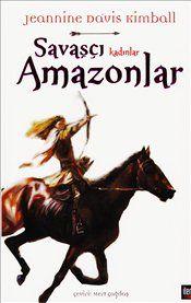 Pandora - Savaşçı Kadınlar Amazonlar - Jeannine Davis Kimball - Kitap