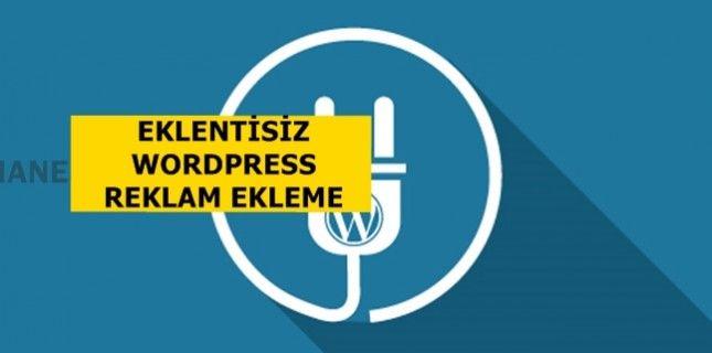Wordpress için eklentisiz reklam yerleşimi yazımızda sizlere eklenti kullanmadan reklamlarınızın yerleşimini nasıl yapabileceğinizi göstermeye çalıştım.
