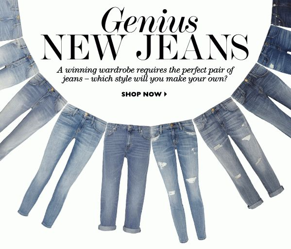 #newsletter Net-a-porter 01.2014 New jeans to love