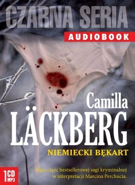 Niemiecki bękart, Camilla Lackberg