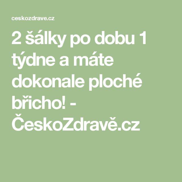 2 šálky po dobu 1 týdne a máte dokonale ploché břicho! - ČeskoZdravě.cz