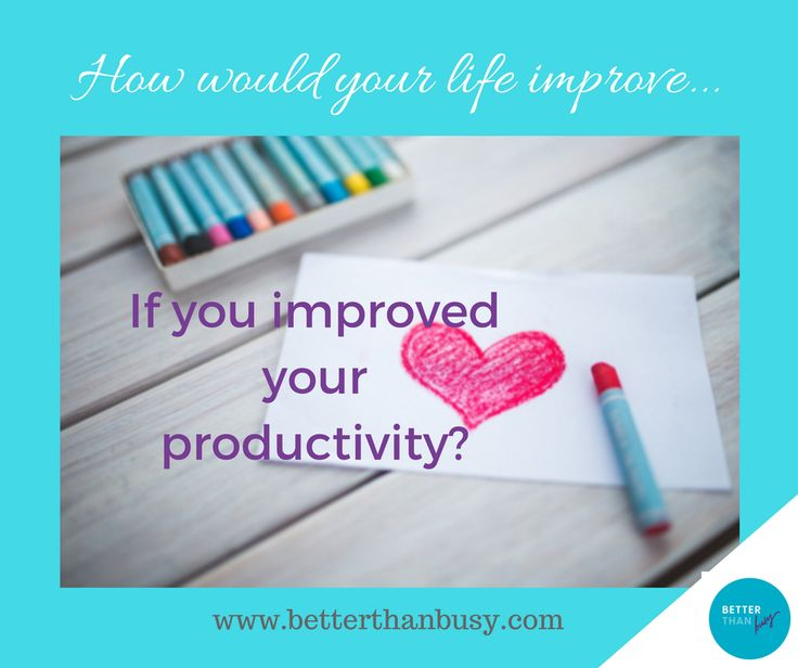 The first step to beating busy and getting your time under control - Better than Busy