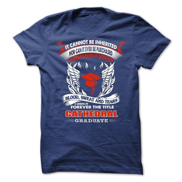 CATHEDRAL HIGH SCHOOL GRADUATE T Shirt, Hoodie, Sweatshirt