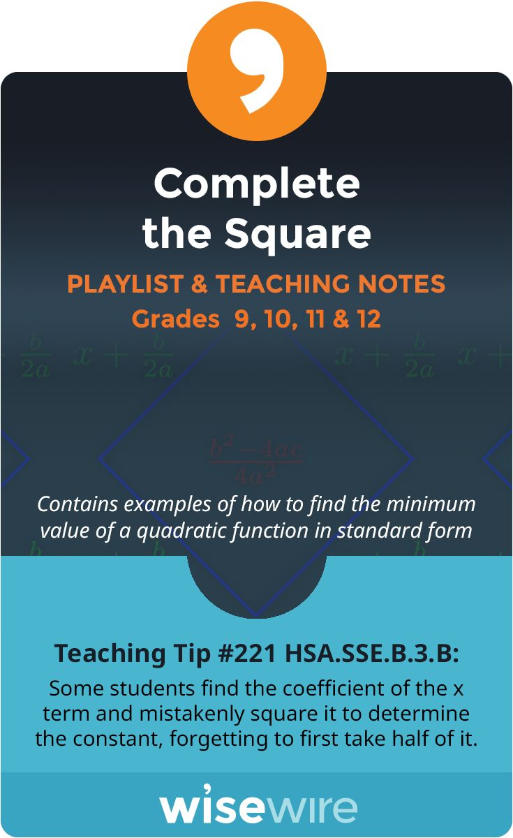 Complete The Square Playlist And Teaching Notes