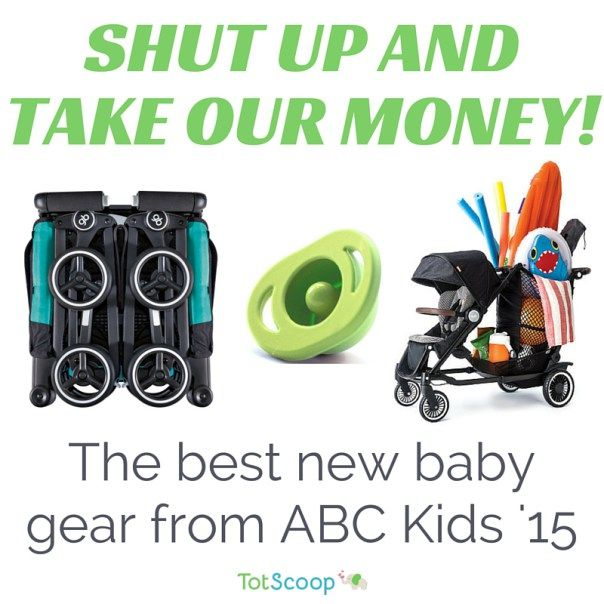 The best new baby gear from #abckids15 #abckidsexpo | TotScoop