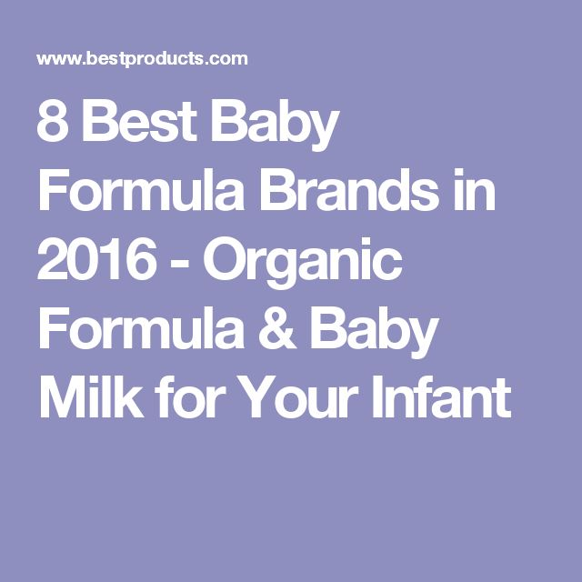 8 Best Baby Formula Brands in 2016 - Organic Formula & Baby Milk for Your Infant