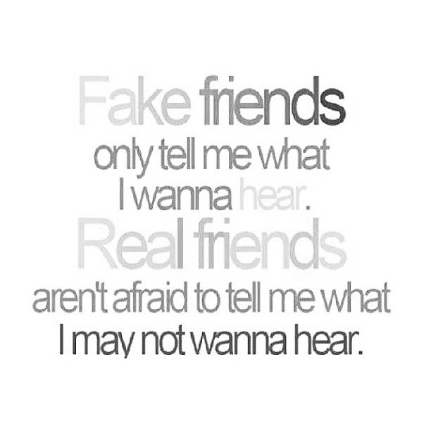 Fake Friends Vs Real Friends Quotes Inspirations Real Friends